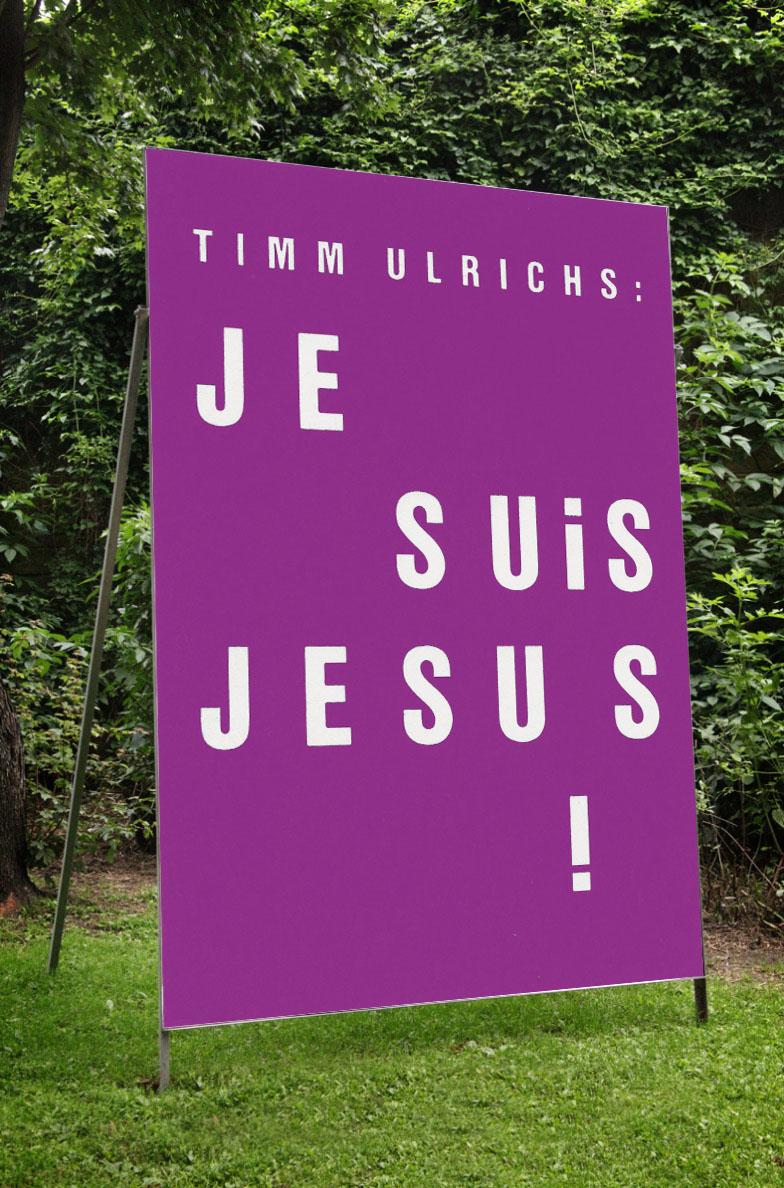 Timm Ulrichs – »Jesuis«
