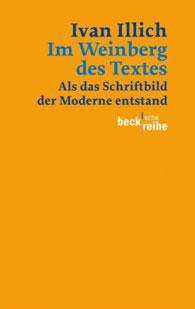 Im Weinberg des Textes: Als das Schriftbild der Moderne entstand. Ein Kommentar zu Hugos »Didascalicon«