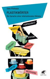 Plastikwörter-–-Die-Sprache-einer-internationalen-Diktatur
